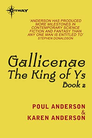 Gallicenae king of ys book 2 ebook poul anderson karen anderson kindle store kindle ebooks science fiction fantasy fandeluxe PDF