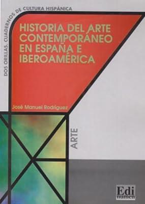 Historia del arte contemporaneo España Cultura y civilización: Amazon.es: Rodriguez, Jose Manuel: Libros