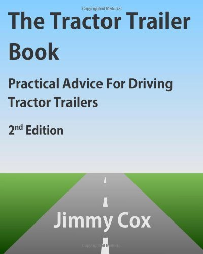 The Tractor Trailer Book by Jimmy Cox (Oct 1 2012)
