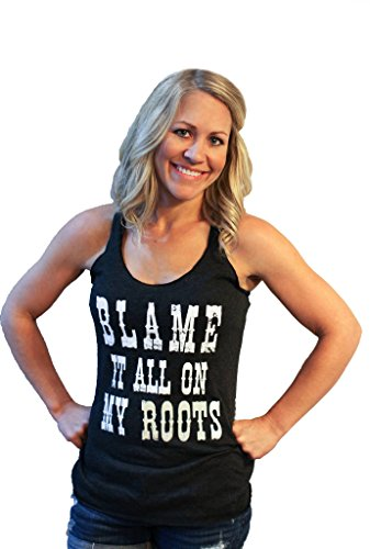 Womens Shirt Country Graphic Tee Blame IT All on My Roots Boutique Style byTough Little Lady; USA Blk Tank MD