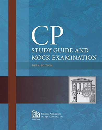 CP Study Guide and Mock Examination (Manual Review Paralegal Certified)