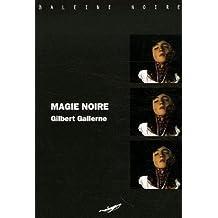 Magie Noire (Baleine noire) (French Edition)