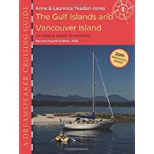 Dreamspeaker Cruising Guide, Volume 1: The Gulf Islands & Vancouver Island (fourth edition)