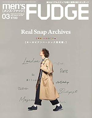 men's FUDGE - メンズ ファッジ - 2021年 3月号 Vol.129
