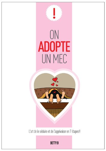 On adopte un mec (French Edition)