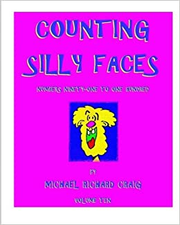 Counting Silly Faces: Numbers Ninety-One to One-Hundred ...