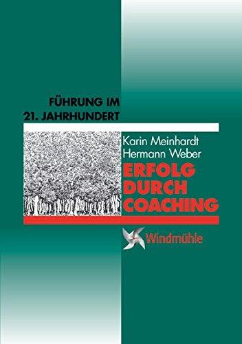 Erfolg durch Coaching: Führung im 21. Jahrhundert