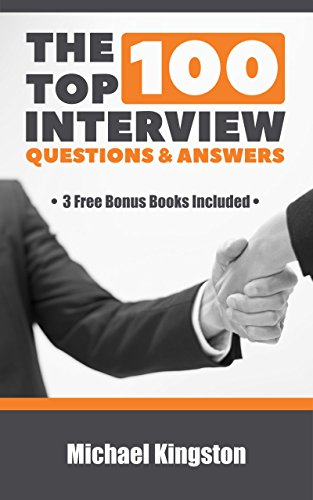 Amazon the top 100 interview questions and answers ebook the top 100 interview questions and answers by kingston michael fandeluxe Images