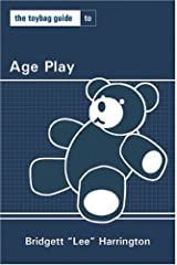 Toybag Guide To Age Play (Toybag Guides) Paperback