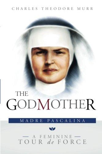 1 Madre Heart - The Godmother: Madre Pascalina, A Feminine Tour de Force
