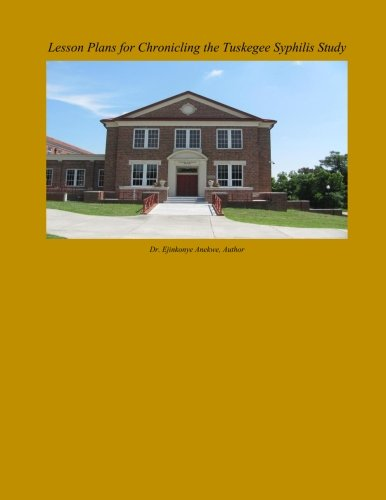 Read Online Lesson Plans for Chronicling the Tuskegee Syphilis Study pdf epub