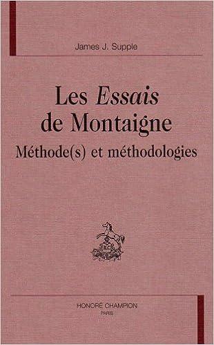 Livre gratuits en ligne Les Essais de Montaigne - Méthode (s) et méthodologies pdf, epub