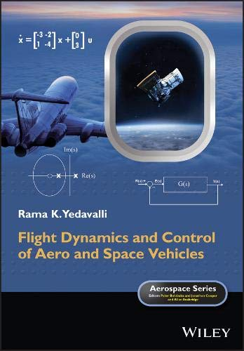 Flight Dynamics and Control of Aero and Space Vehicles (Aerospace -