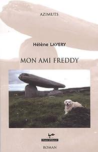 Mon ami Freddy par Hélène Lavery