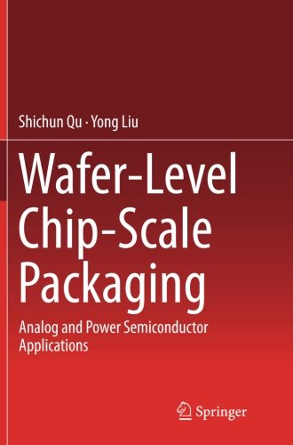 Wafer-Level Chip-Scale Packaging: Analog and Power Semiconductor Applications