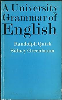 A University grammar of English