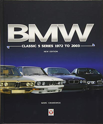 BMW Classic 5 Series 1972 to 2003: New Edition