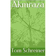 Akmraza (German Edition)