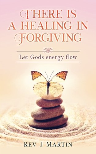 the healing power of forgiveness - 6