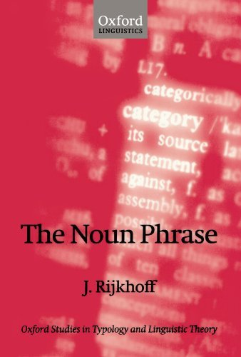 The Noun Phrase (Oxford Studies in Typology and Linguistic Theory) Pdf