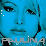 Paulina Rubio - Te Daria Mi Vida