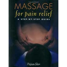 Massage for Pain Relief: A Step-by-Step Guide