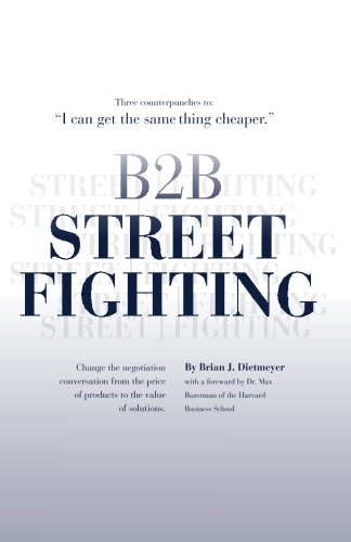 Download B2B Street Fighting: three counterpunches to change the negotiation conversation PDF