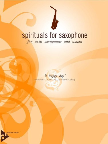 O Happy Day Sheet Music (O Happy Day - Traditional - Spirituals for Saxophone series - alto saxophone and piano (organ) - (ADV 7060))