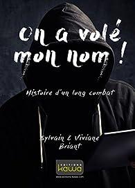 On a volé mon nom ! par Sylvain Briant