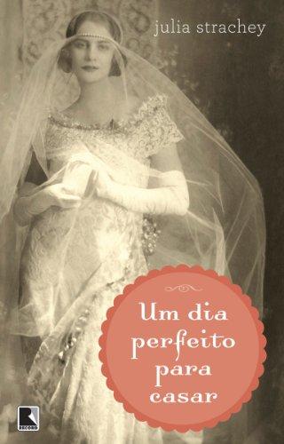 Um dia perfeito para casar
