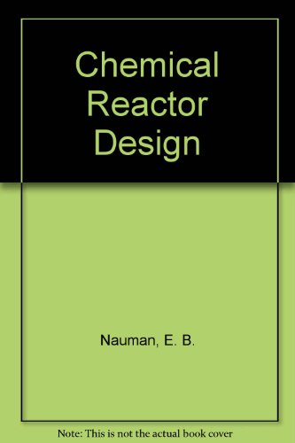Chemical Reactor Design (Wiley series in chemical engineering)
