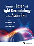 Textbook of Laser and Light Dermatology in the