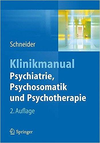 Book Klinikmanual Psychiatrie, Psychosomatik und Psychotherapie
