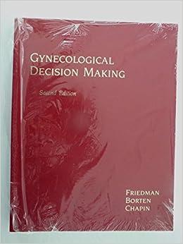 Emanuel A. Friedman - Gynaecological Decision Making