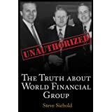 ABIS_BOOK  Amazon, модель The Truth About World Financial Group: Unauthorized, артикул 0996516948