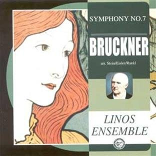 Bruckner: Symphony No. 7 in E, arranged for Clarinet, Horn, 2 Violins, Viola, Cello, Piano and Harmonium by Erwin Stein, Hanns Eisler and Karl Rankl ()