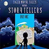 Story Tellers Part One by Tiger Moth Tales (2015-08-03)