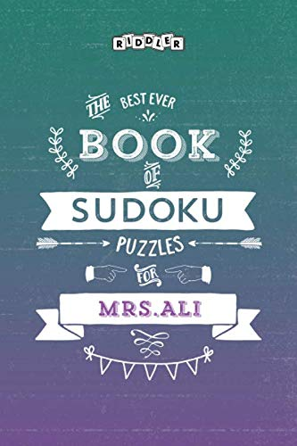 The Best Ever Book of Sudoku Puzzles for Mrs. Ali