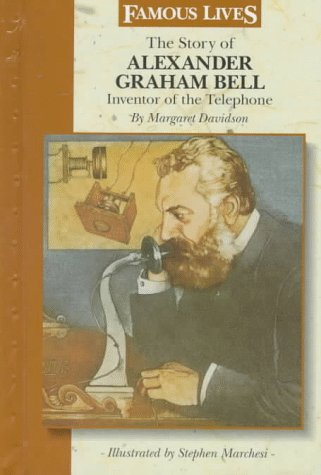 the-story-of-alexander-graham-bell-inventor-of-the-telephone-famous-lives-gareth-stevens-hardcover