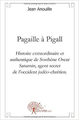 Livre gratuits en ligne Pagaille à Pigall pdf, epub ebook