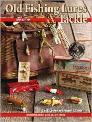 Old Fishing Lures & Tackle: Identification and Value Guide ebook