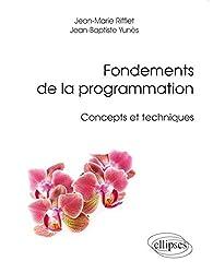 Fondements de la Programmation Concepts et Techniques