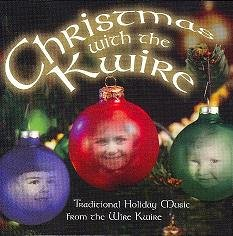 Christmas with the Kwire: Traditional Holiday Music from the Wire Kwire