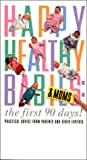 Happy, Healthy Babies & MOMS: the first 90 days! [VHS]