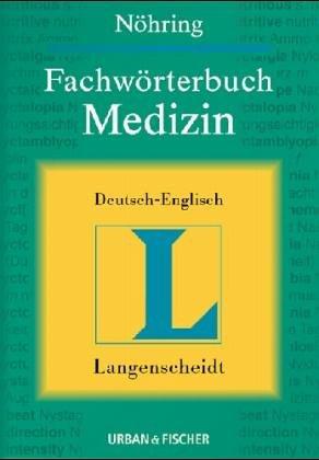 Langenscheidts Fachwörterbuch, Fachwörterbuch Medizin, Deutsch-Englisch
