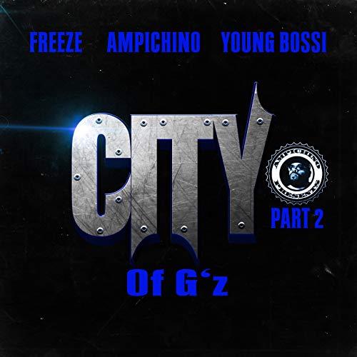 City of G's Part 2 [Explicit] -