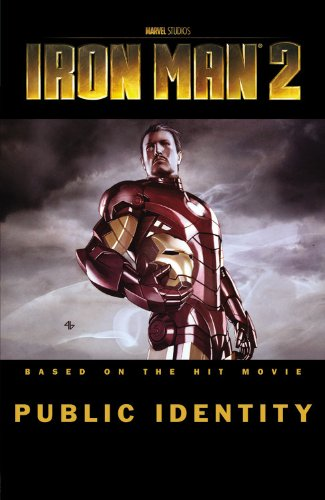 Read Online Iron Man 2: Public Identity PDF