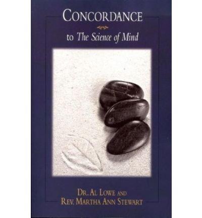 By Rev. Martha Ann Stewart Concordance to the Science of Mind PDF