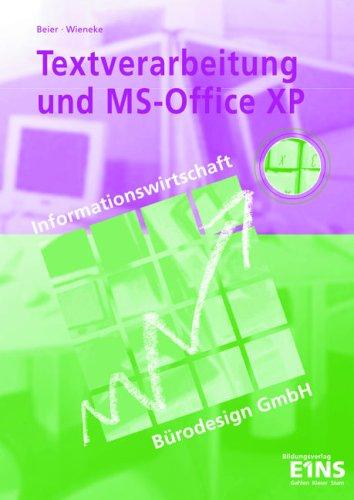 Textverarbeitung und MS-Office XP: Informationswirtschaft Bürodesign GmbH Lehr-/Fachbuch