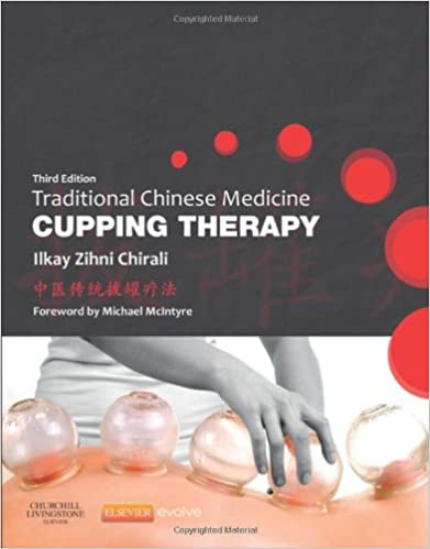 Book Traditional Chinese Medicine Cupping Therapy, 3e